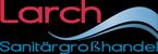 Sanitärgroßhandel Larch GmbH